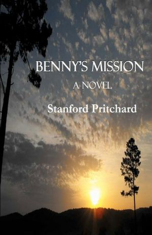 Benny's Missionby Stanford Pritchard